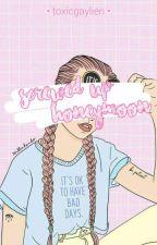 Screwed Up Honeymoon | l.h by mindyyx