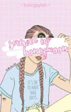 Screwed Up Honeymoon | l.h by hoetronins