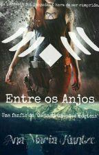 Entre os Anjos - Livro Dois by anamariakrp