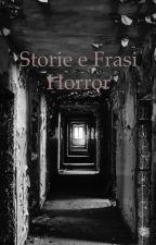 Storie e frasi horror by MichelaBeddoni