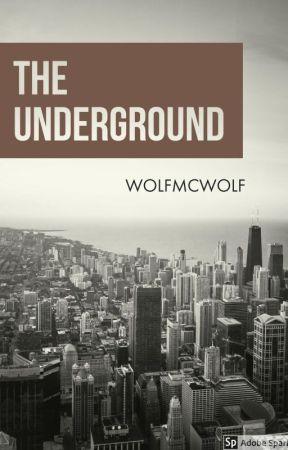 The Underground by WolfMcWolf