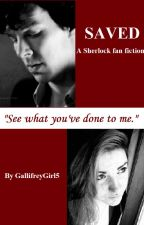 Saved (Sherlock fan fiction) by GallifreyGirl5