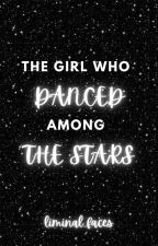 The Girl Who Danced Among the Stars (Doctor Who) by liminal_faces