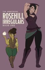 Rosehill Irregulars: The Closed City by Smotherworldly