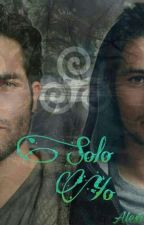Solo Yo |Sterek•M-Preg| by alexirl