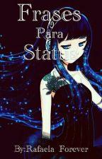 Frases Para Status by Rafaela_Forever
