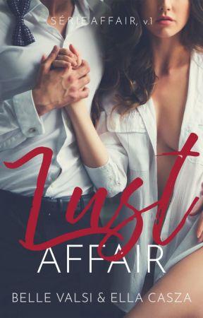 Lust Affair - Série Affair v1 by bella_vc