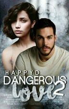 Dangerous Love 2 by HappyD