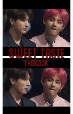 Sweet taste [Vkook-Taekook] by Yaoiste27