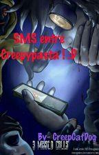 •|SMS entre Creepypasta|• [EN COURS] by CreepCatDog