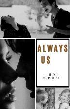 Always us by Meru26