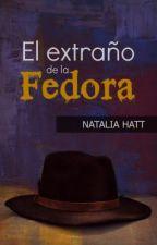 El Extraño de la Fedora (One shot) by NataliaAlejandra