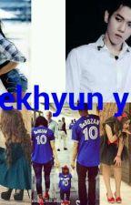 baekhyun y tu  by leslu28