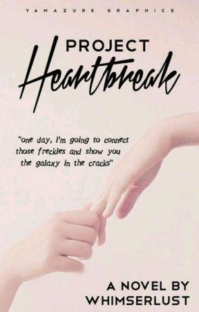 Project Heartbreak by whimserlust