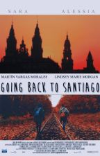 Going back to Santiago by anvchorstyles