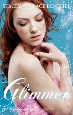 Glimmer (Zellie Wells Book Two) Chapters 1-3
