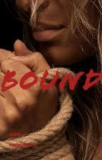 Bound by FireWoman74