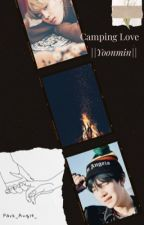Camping Love ||Yoonmin by Park_Angie_