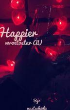 Happier ~wroetostar AU~ by mustachioliz
