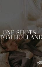 One Shots - Tom Holland by carkid13