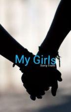 My Girls (gxg) by DarcyEvans