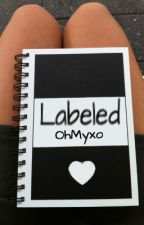 Labeled by OhMyxo