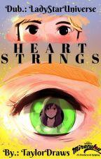 HeartStrings - Cordas do coração by LadyStarUniverse