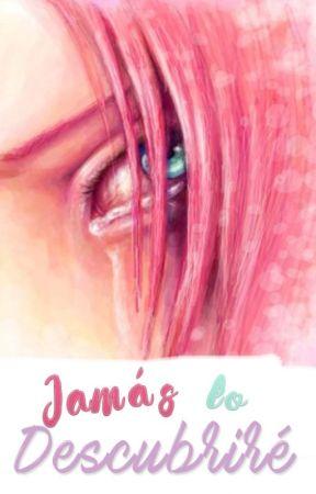 JAMÁS LO DESCUBRIRÉ by Natyqg