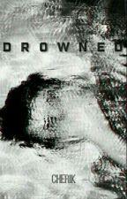 Drowned;; Cherik by ShezzaWatson
