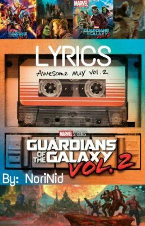 Guardians of the galaxy - Awesome Mix Vol  2 LYRICS - 01  Mr