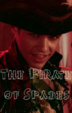 The Pirate of Spades {a Harry Hook love story} **ON HOLD** by peterpanspangirlOUAT