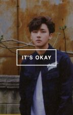 it's okay ; changkyun by snowyxiu