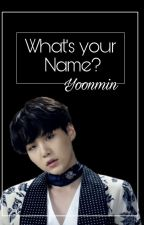 What's your Name? || •Pjm & •Myg  by Real_Ohpj