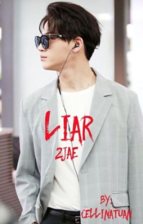 Liar.. \\2JAE// by CellinaTuan