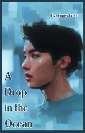 a drop in the ocean • JUNG HOSEOK by jhopesplacebo