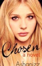 Chosen [Watty Awards 2012] by ashanizz