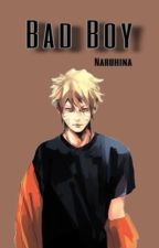 Bad Boy + Naruhina  by amesantos
