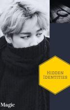 Hidden Identities (BTS FF/Jimin) by xx_Magik_xx