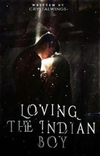 Loving the Indian boy by Crystal0119