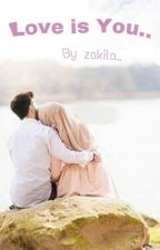 LoVe is You? {Story 1} by Muetzakilah