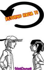 Retorno hacia ti (KevEdd) by GabrielaDreamer13