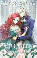 The Queen by LunaRachel01
