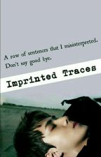 Imprinted Traces (Slow Update)  by Kim_NE
