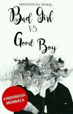 Bad Girl VS Good Boy by Diniang_