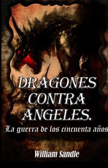 Dragones Contra Ángeles.