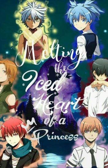 Iced Heart of A Princess    Assassination Classroom X Reader  