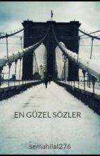 EN GÜZEL SÖZLER by semahilal276