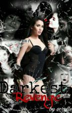 Darkest Revenge || ViceRylle by jmbvicerals