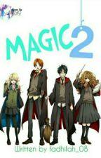 Magic part 2 by Fadhillah_08