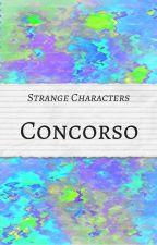 SC - Concorso by StrangeCharactersIt